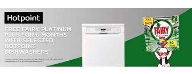 Hotpoint Dishwasher Promotion - 6 Months Free Fairy Platinum Plus on Selected Dishwashers* 1st July 2019 To 30th September 2019